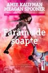 farame-de-soapte